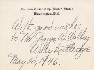Autographs: ASSOCIATE JUSTICE WILEY B. RUTLEDGE - INSCRIBED SUPREME COURT CARD SIGNED 05/02/1946