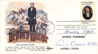 Autographs: ARTHUR KORNBERG - FIRST DAY COVER SIGNED 07/08/1982 CO-SIGNED BY: SEVERO OCHOA