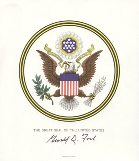 Autographs: PRESIDENT GERALD R. FORD - PRINTED ART SIGNED IN INK
