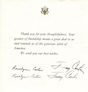 Autographs: PRESIDENT JAMES E. JIMMY CARTER - PRINTED NOTE SIGNED IN INK CO-SIGNED BY: FIRST LADY ROSALYNN CARTER