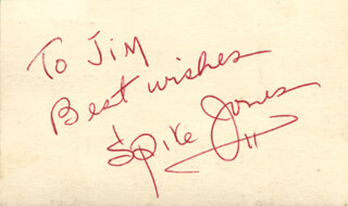 SPIKE JONES - AUTOGRAPH NOTE SIGNED