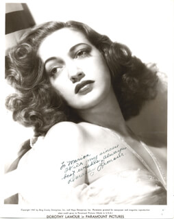 DOROTHY LAMOUR - INSCRIBED PRINTED PHOTOGRAPH SIGNED IN INK