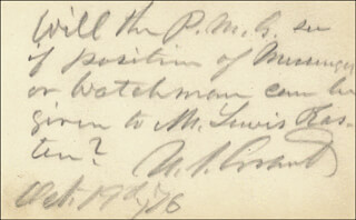 PRESIDENT ULYSSES S. GRANT - AUTOGRAPH NOTE SIGNED 10/19/1876