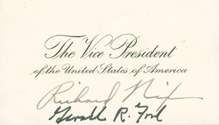 Autographs: PRESIDENT RICHARD M. NIXON - VICE PRESIDENTIAL CARD SIGNED CO-SIGNED BY: PRESIDENT GERALD R. FORD