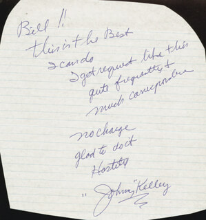 JOHNNY KELLEY - AUTOGRAPH NOTE SIGNED
