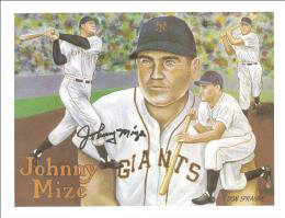 JOHNNY MIZE - ILLUSTRATION SIGNED