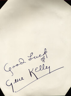 GENE KELLY - AUTOGRAPH SENTIMENT SIGNED