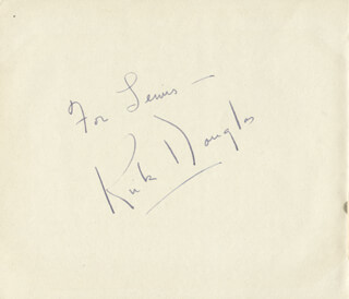 KIRK DOUGLAS - INSCRIBED SIGNATURE