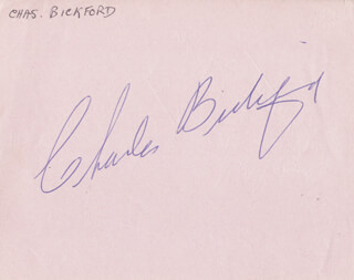 CHARLES BICKFORD - AUTOGRAPH CO-SIGNED BY: MARGALO GILLMORE