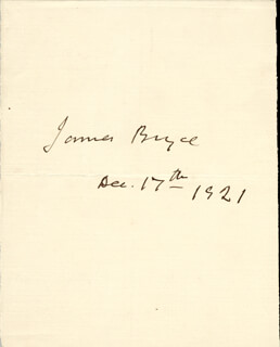 JAMES (1ST VISCOUNT BRYCE) BRYCE (BRITAIN) - AUTOGRAPH 12/17/1921