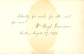WILLIAM LLOYD GARRISON - AUTOGRAPH QUOTATION SIGNED 08/27/1874