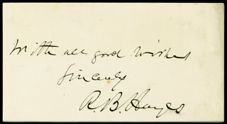 Autographs: PRESIDENT RUTHERFORD B. HAYES - AUTOGRAPH SENTIMENT SIGNED