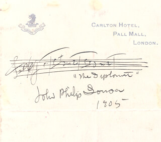 JOHN PHILIP THE MARCH KING SOUSA - AUTOGRAPH MUSICAL QUOTATION SIGNED 1905