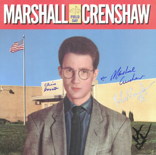 MARSHALL CRENSHAW - RECORD ALBUM COVER SIGNED 1983 CO-SIGNED BY: ROBERT CRENSHAW, CHRIS DONATO