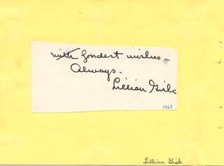 LILLIAN GISH - AUTOGRAPH SENTIMENT SIGNED CIRCA 1969