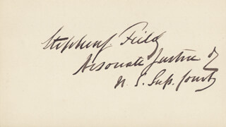 ASSOCIATE JUSTICE STEPHEN J. FIELD - CARD DOUBLE SIGNED