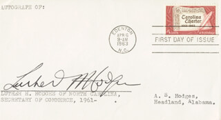 LUTHER H. HODGES - FIRST DAY COVER SIGNED  - HFSID 70854