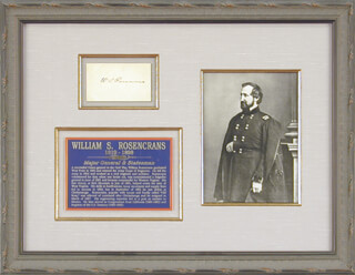 MAJOR GENERAL WILLIAM S. OLD ROSY ROSECRANS - AUTOGRAPH