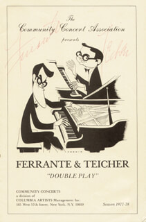 FERRANTE & TEICHER - PROGRAM SIGNED CIRCA 1978 CO-SIGNED BY: FERRANTE & TEICHER (ARTHUR FERRANTE), FERRANTE & TEICHER (LOUIS TEICHER)