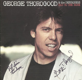 GEORGE THOROGOOD - RECORD ALBUM COVER SIGNED