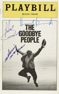 THE GOODBYE PEOPLE PLAY CAST - SHOW BILL COVER SIGNED CO-SIGNED BY: MELANIE MAYRON, HERSCHEL BERNARDI, HERB GARDNER