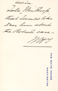 PRESIDENT WILLIAM H. TAFT - AUTOGRAPH NOTE SIGNED