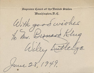 ASSOCIATE JUSTICE WILEY B. RUTLEDGE - INSCRIBED SUPREME COURT CARD SIGNED 06/28/1949