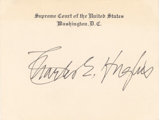 Autographs: CHIEF JUSTICE CHARLES E HUGHES - SUPREME COURT CARD SIGNED