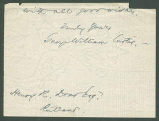 GEORGE WILLIAM CURTIS - AUTOGRAPH SENTIMENT SIGNED