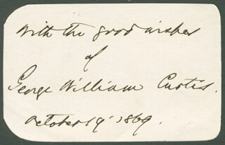 Autographs: GEORGE WILLIAM CURTIS - AUTOGRAPH SENTIMENT SIGNED 10/19/1869