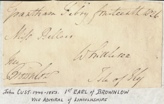 Autographs: JOHN (EARL OF BROWNLOW I) CUST - AUTOGRAPH LETTER FRAGMENT SIGNED