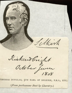 Autographs: THOMAS (EARL OF SELKIRK V) DOUGLAS - SIGNATURE(S) 10/07/1808