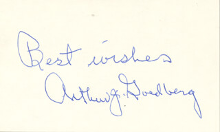Autographs: ASSOCIATE JUSTICE ARTHUR J. GOLDBERG - AUTOGRAPH SENTIMENT SIGNED