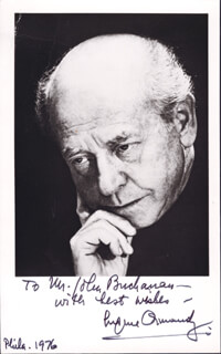 EUGENE ORMANDY - AUTOGRAPHED INSCRIBED PHOTOGRAPH 1976