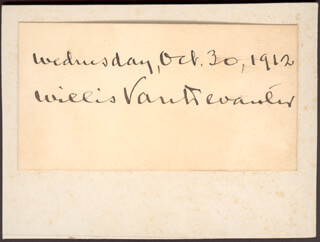 ASSOCIATE JUSTICE WILLIS VAN DEVANTER - AUTOGRAPH 10/30/1912