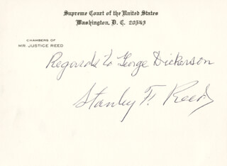 ASSOCIATE JUSTICE STANLEY F. REED - AUTOGRAPH NOTE SIGNED