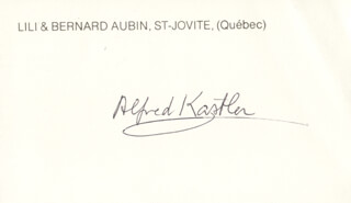 Autographs: ALFRED KASTLER - PRINTED CARD SIGNED IN INK
