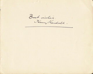 HENRY KENDALL - AUTOGRAPH SENTIMENT SIGNED