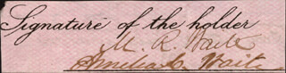 CHIEF JUSTICE MORRISON R. WAITE - CLIPPED SIGNATURE CO-SIGNED BY: AMELIA C. WAITE