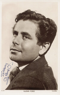 GLENN FORD - INSCRIBED PICTURE POSTCARD SIGNED