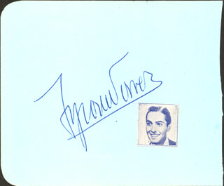 TYRONE POWER - AUTOGRAPH CO-SIGNED BY: BILL RULLE