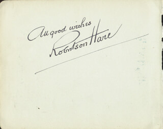 ROBERTSON HARE - AUTOGRAPH SENTIMENT SIGNED CO-SIGNED BY: G. S. (GEORGE SPENCE) MELVIN
