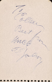 AL JOLSON - AUTOGRAPH NOTE SIGNED CO-SIGNED BY: TOM WILSON