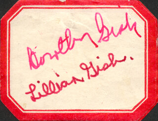 LILLIAN GISH - AUTOGRAPH CO-SIGNED BY: DOROTHY GISH