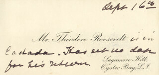PRESIDENT THEODORE ROOSEVELT - AUTOGRAPH NOTE ON CALLING CARD UNSIGNED 9/16