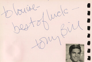 TONY BILL - INSCRIBED SIGNATURE CO-SIGNED BY: KURT KASZNAR