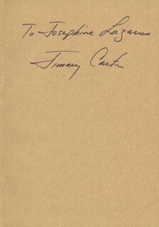 PRESIDENT JAMES E. JIMMY CARTER - INSCRIBED BOOK SIGNED