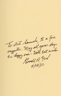 PRESIDENT GERALD R. FORD - INSCRIBED BOOK SIGNED 04/24/1982