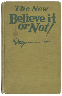 ROBERT BELIEVE IT OR NOT! RIPLEY - INSCRIBED BOOK SIGNED 1931